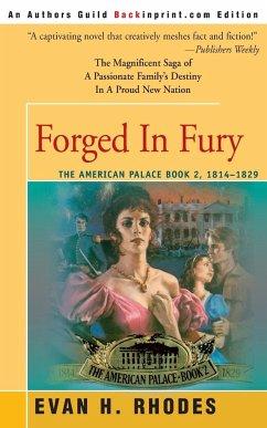 Forged in Fury - Rhodes, Evan H.