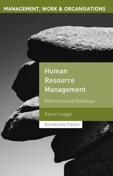 rhetorics and realities of hrm Human resource management: rhetorics and realities (management, work and organisations) by legge, karen and a great selection of similar used, new and collectible books available now at abebookscom.