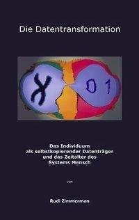 Die Datentransformation - Zimmerman, Rudi