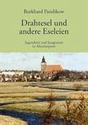 Drahtesel und andere Eseleien - Pandikow, Burkhard