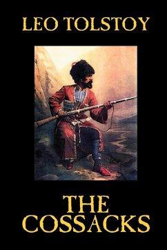 The Cossacks by Leo Tolstoy, Fiction, Classics, Literary