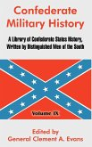 Confederate Military History: A Library of Confederate States History, Written by Distinguished Men of the South (Volume IX)
