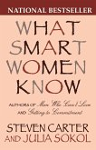 What Smart Women Know: 10 Year Anniversary Edition of the National Bestseller (Anniversary)