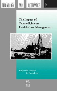 The Impact of Telemedicine on Health Care Management - Herausgeber: Kretschmer, R. Nerlich, M.
