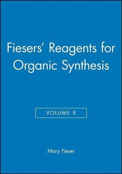 Fiesers' Reagents for Organic Synthesis, Volume 8 - Fieser, Mary