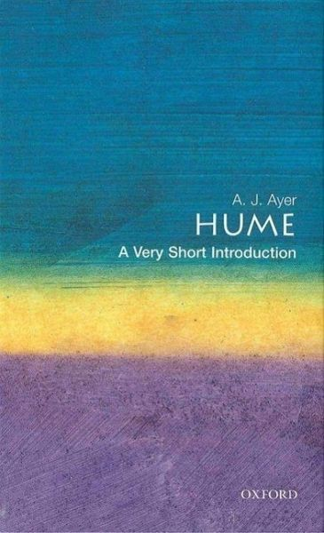 Hume: A Very Short Introduction - Ayer, A. J.