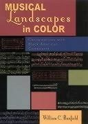 Musical Landscapes in Color: Conversations with Black American Composers - Banfield, Bill