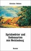 Sprichwörter und Redensarten aus Mecklenburg