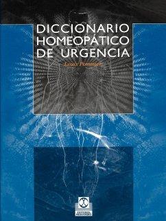 Diccionario Homeopatico de Urgencia - Pommier, Louis