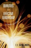 Qualities for Effective Leadership: School Leaders Speak