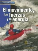 Glencoe Science: Motion, Forces, and Energy, Spanish Student Edition