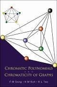 9789812563170 - Dong, F. M. Koh, K. M. Teo, K. L.: Chromatic Polynomials and Chromaticity of Graphs - Book