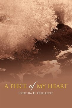 A Piece of My Heart - Ouellette, Cynthia D