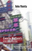 Gweilo Moments: Notes from Hong Kong on Motherhood, Adoption, Mid-Life and Cats