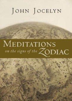Meditations on the Signs of the Zodiac - Jocelyn, John