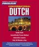 Pimsleur Dutch Conversational Course - Level 1 Lessons 1-16 CD: Learn to Speak and Understand Dutch with Pimsleur Language Programs [With CD Case]