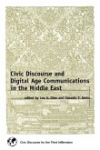 Civic Discourse and Digital Age Communications in the Middle East