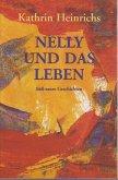 Nelly und das Leben