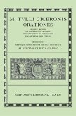 Orationes: Volume I: Pro Sex. Roscio, de Imperio Cn. Pompei, Pro Cluentio, in Catilinam, Pro Murena, Pro Caelio