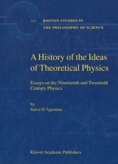 A History of the Ideas of Theoretical Physics - D'Agostino, S.