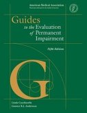 Guides to the Evaluation of Permanent Impairment