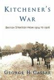 Kitchener's War: British Strategy from 1914 to 1916