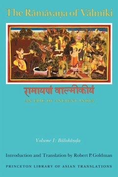 The Ramayaa of Valmiki - Goldman, Robert P. (ed.)