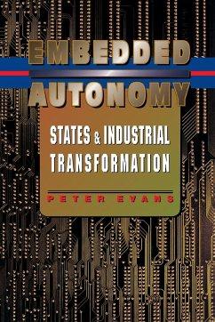 Embedded Autonomy - Evans, Peter B.