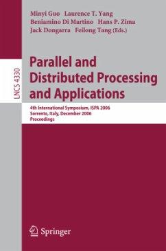 Parallel and Distributed Processing and Applications - Guo, Minyi / Yang, Laurence T. / Di Martino, Beniamino / Zima, Hans / Dongarra, Jack / Tang, Feilong (eds.)