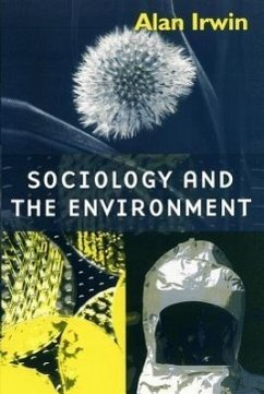 Sociology and the Environment - Irwin, Alan