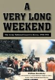 A Very Long Weekend: The Army National Guard in Korea, 1950-1953
