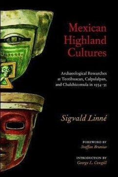 Mexican Highland Cultures: Archaeological Researches at Teotihuacan, Calpoulalpan and Chalchicomula in 1934-35 - Linne, Sigvald