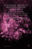 An Economic History of Twentieth-Century Latin America: Volume I: The Export Age