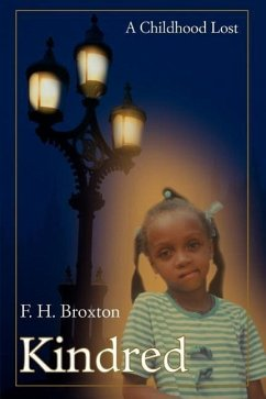 Kindred: A Childhood Lost - Broxton, F. H.