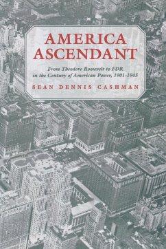 America Ascendant - Cashman, Sean Dennis