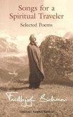 Songs for a Spiritual Traveler: Selected Poems