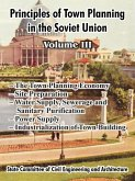 Principles of Town Planning in the Soviet Union: Volume III