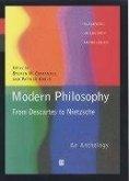 Modern Philosophy - From Descartes to Nietzsche: An Anthology
