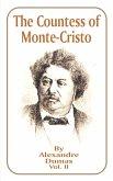 The Countess of Monte-Cristo: Volume 2
