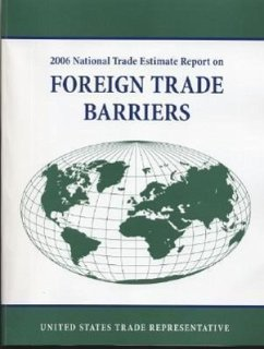 National Trade Estimate Report on Foreign Trade Barriers