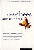 A Book of Bees: ...and How to Keep Them