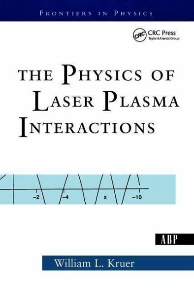 The Physics of Laser Plasma Interactions - Kruer, William L.