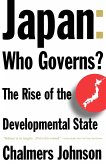 Japan: Who Governs?: The Rise of the Developmental State