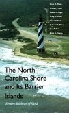The North Carolina Shore and Its Barrier Islands