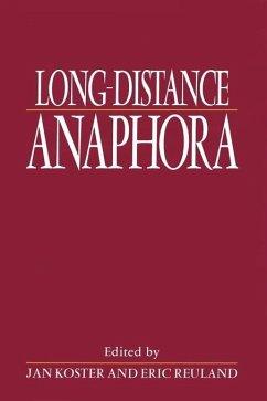 Long-Distance Anaphora - Koster, Jan / Reuland, Eric (eds.)