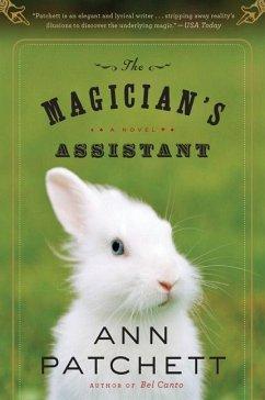 Magician's Assistant - Patchett, Ann