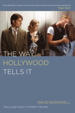 The Way Hollywood Tells it - Bordwell, David