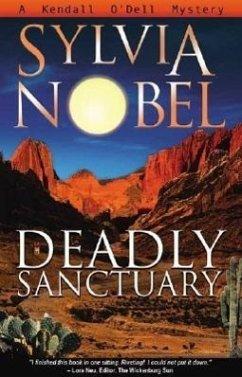 Deadly Sanctuary - Nobel, Sylvia