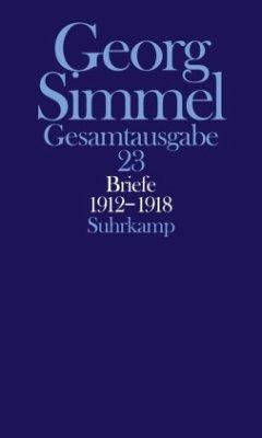 Briefe 1912 - 1918. Jugendbriefe - Simmel, Georg