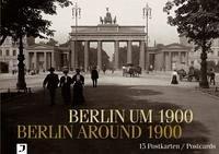 Berlin um 1900 / Berlin Around 1900